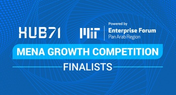 Hub71 MENA Growth Competition finalists | MIT Enterprise Forum Pan Arab
